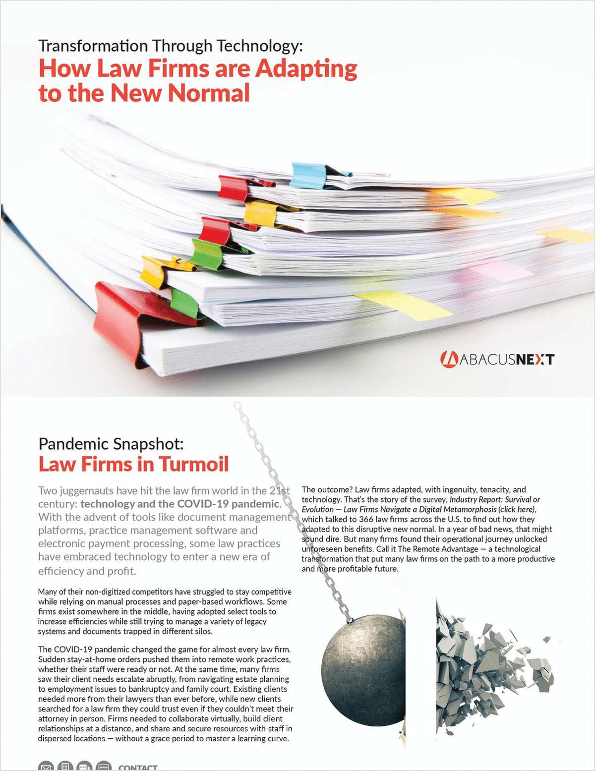 How have law firms adapted to the seismic impacts of technology and the COVID-19 pandemic? This eBook summarizes findings from that exact question posed to 366 law firms across the country.