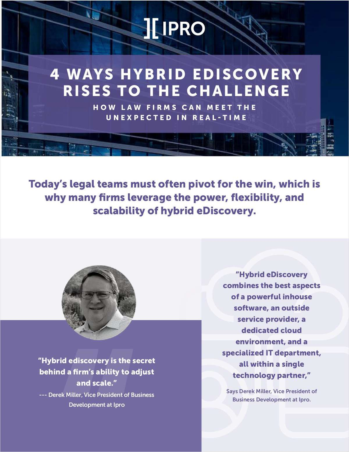Today's legal teams must often pivot for the win. Discover how your firm can leverage the power, flexibility, and scalability of hybrid eDiscovery.