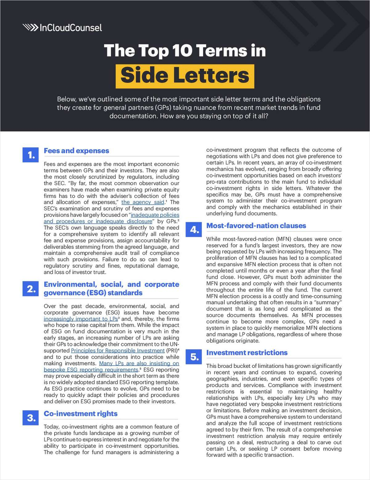 This guide outlines key side letter terms, highlights some of the challenges in complying with those terms, and assesses the potential operational impact for General Partners (GPs). While these are just a handful of the most important provisions commonly found in side letters, GPs are often dealing with thousands of individual obligations, to multiple Limited Partners (LPs), across multiple funds, all at the same time.