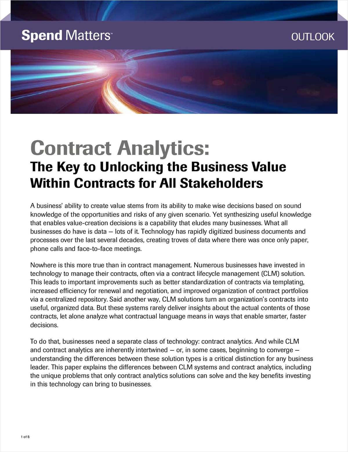Understand the power of contract analytics and how to unlock the business value within those contracts with this whitepaper.