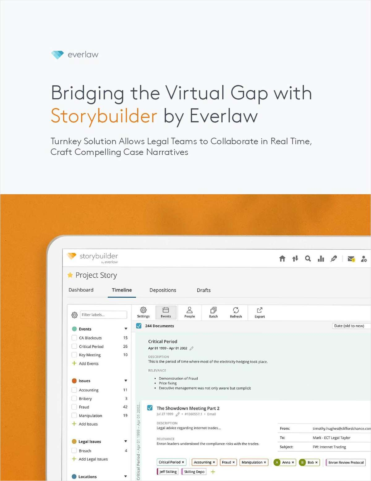 Preparing for complex litigation has traditionally been a collaborative effort among large legal teams. That's why we're excited to introduce to you the legal industry's first free narrative-building toolkit: Storybuilder by Everlaw.