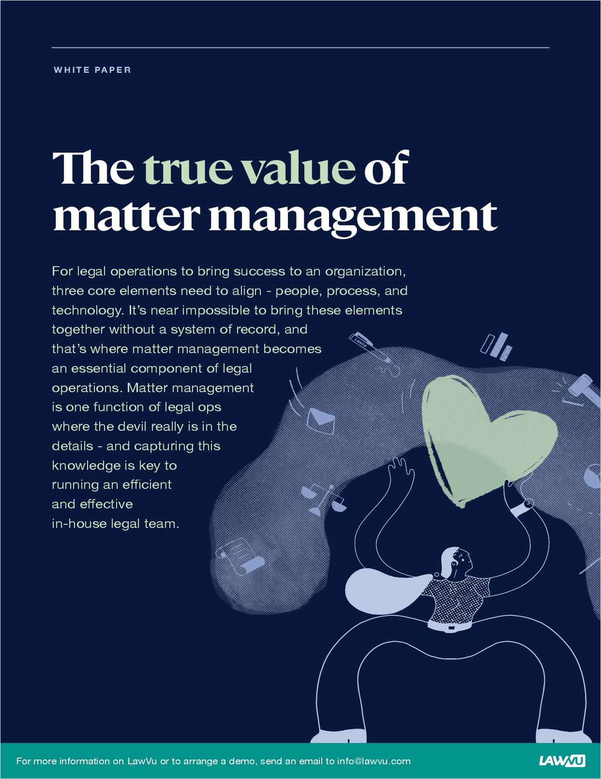 Life as an in-house legal team is busy. It's essential for General Counsel to have the complete picture of what's happening and what's coming. Matter management provides that solution, but the devil really is in the details. This white paper outlines how to get started with effective matter management and the key attributes of a comprehensive solution.