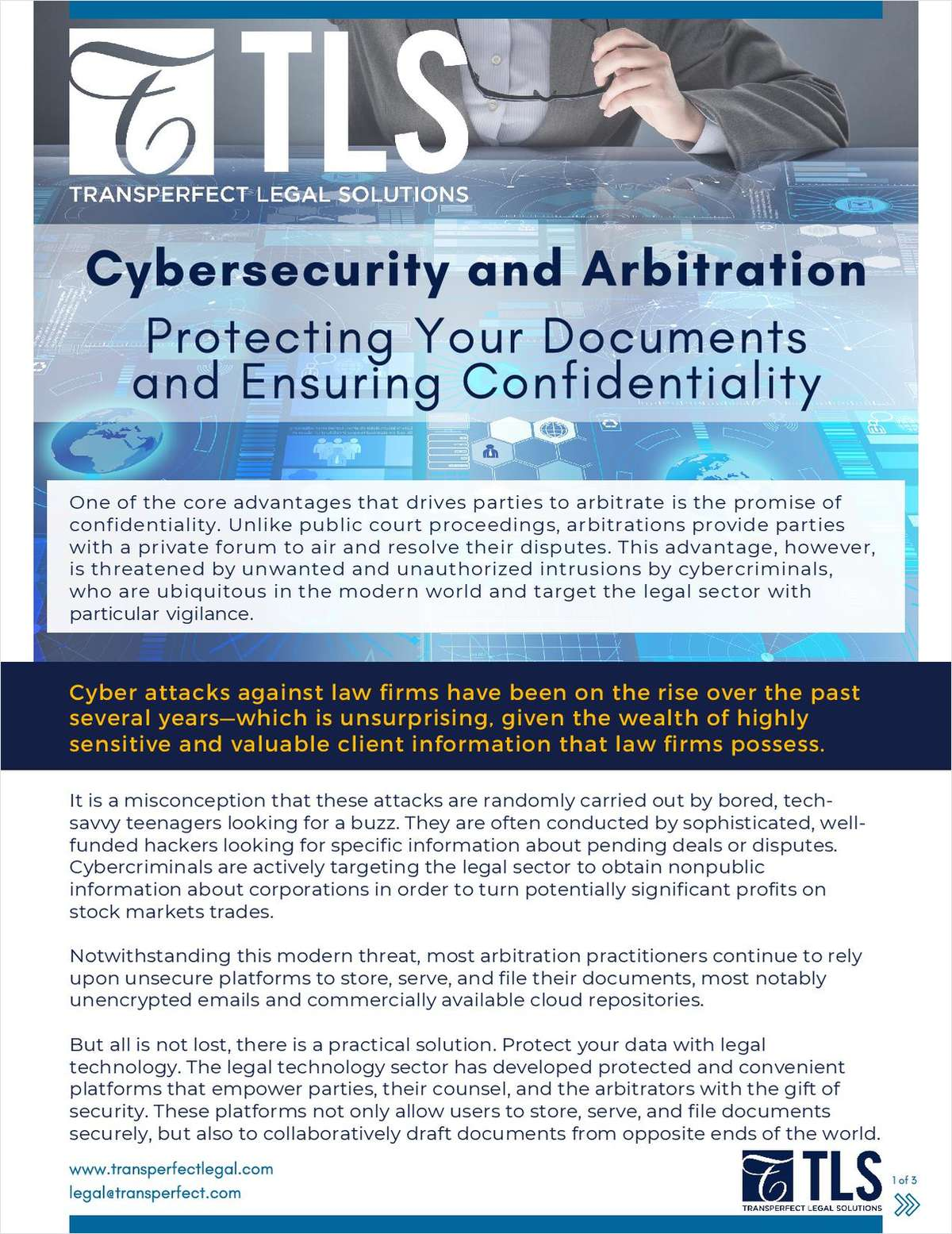 In today's digital age, attorneys and their clients can never be too careful when handling sensitive information electronically. Avoid confidentiality breaches with trusted security and legal technology.